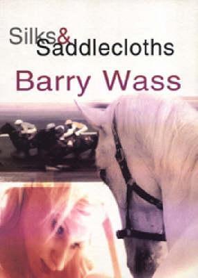 Silks and Saddlecloths
