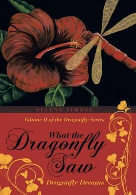 What the Dragonfly Saw