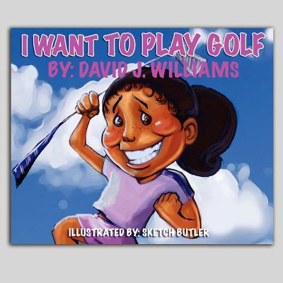 I Want to Play Golf