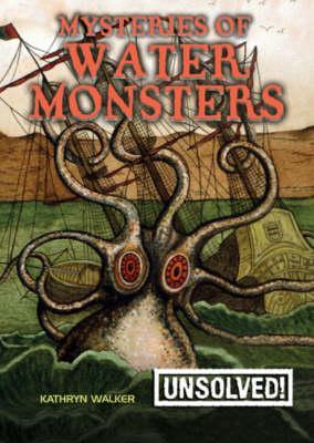 Mysteries of Water Monsters