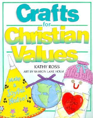 Crafts for Christian Values