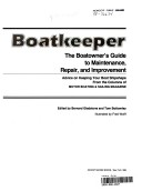 Boatkeeper, the boatowner's guide to maintenance, repair, and improvement