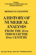 A History of Numerical Analysis from the 16th Through the 19th Century