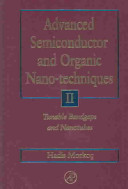 Advanced Semiconductor and Organic Nano-techniques: Tunable bandgaps and nanotubes