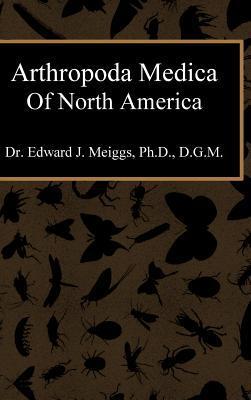 Arthropoda Medica of North America