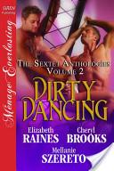 Dirty Dancing [The Sextet Anthologies Volume 2]