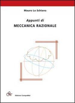 Appunti di Meccanica Razionale