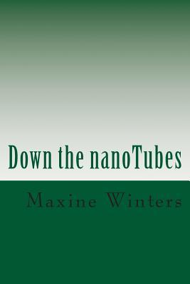 Down the Nanotubes