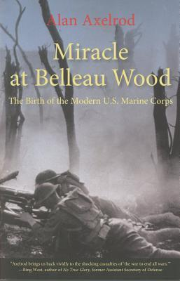 Miracle at Belleau W...