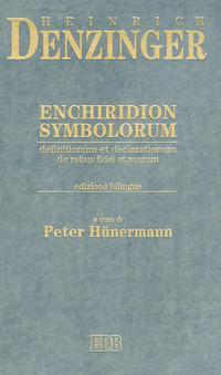 Enchiridion symbolorum, definitionum et declarationum de rebus fidei et morum. Testo latino a fronte