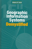 Geographic information systems demystified