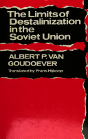 The Limits of Destalinization in the Soviet Union