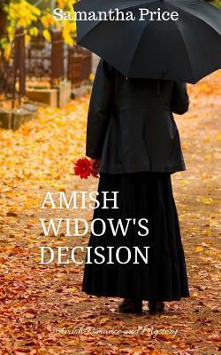Amish Widow's Decisi...
