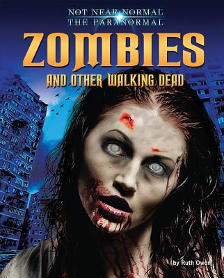 Zombies and Other Wa...