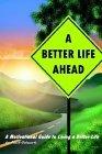 A Better Life Ahead