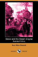 Steve and the Steam Engine (Illustrated Edition) (Dodo Press)