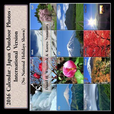 Japan Outdoor Photos 2016 Calendar