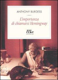 L'importanza di chiamarsi Hemingway