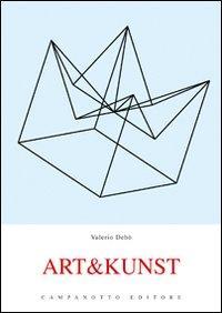 Art&Kunst. Ediz. italiana e tedesca