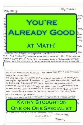 You're Already Good at Math!
