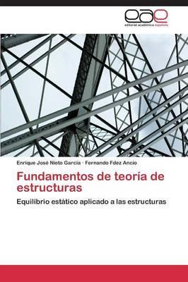Fundamentos de teoría de estructuras