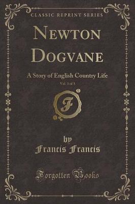 Newton Dogvane, Vol. 3 of 3