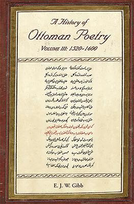 A History of Ottoman Poetry, 1520-1600
