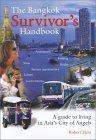 The Bangkok Survivor¿s Handbook