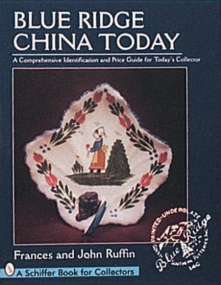 Blue Ridge China Today