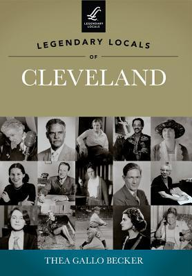 Legendary Locals of Cleveland