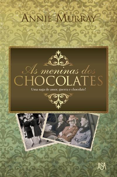 As Meninas dos Chocolates