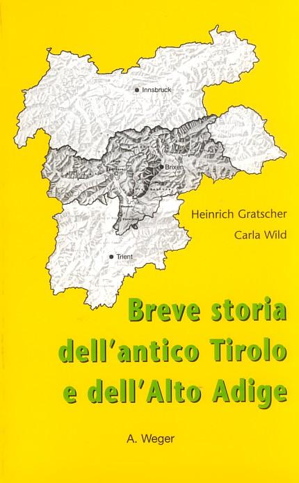 Breve storia dell'antico Tirolo e dell'Alto Adige