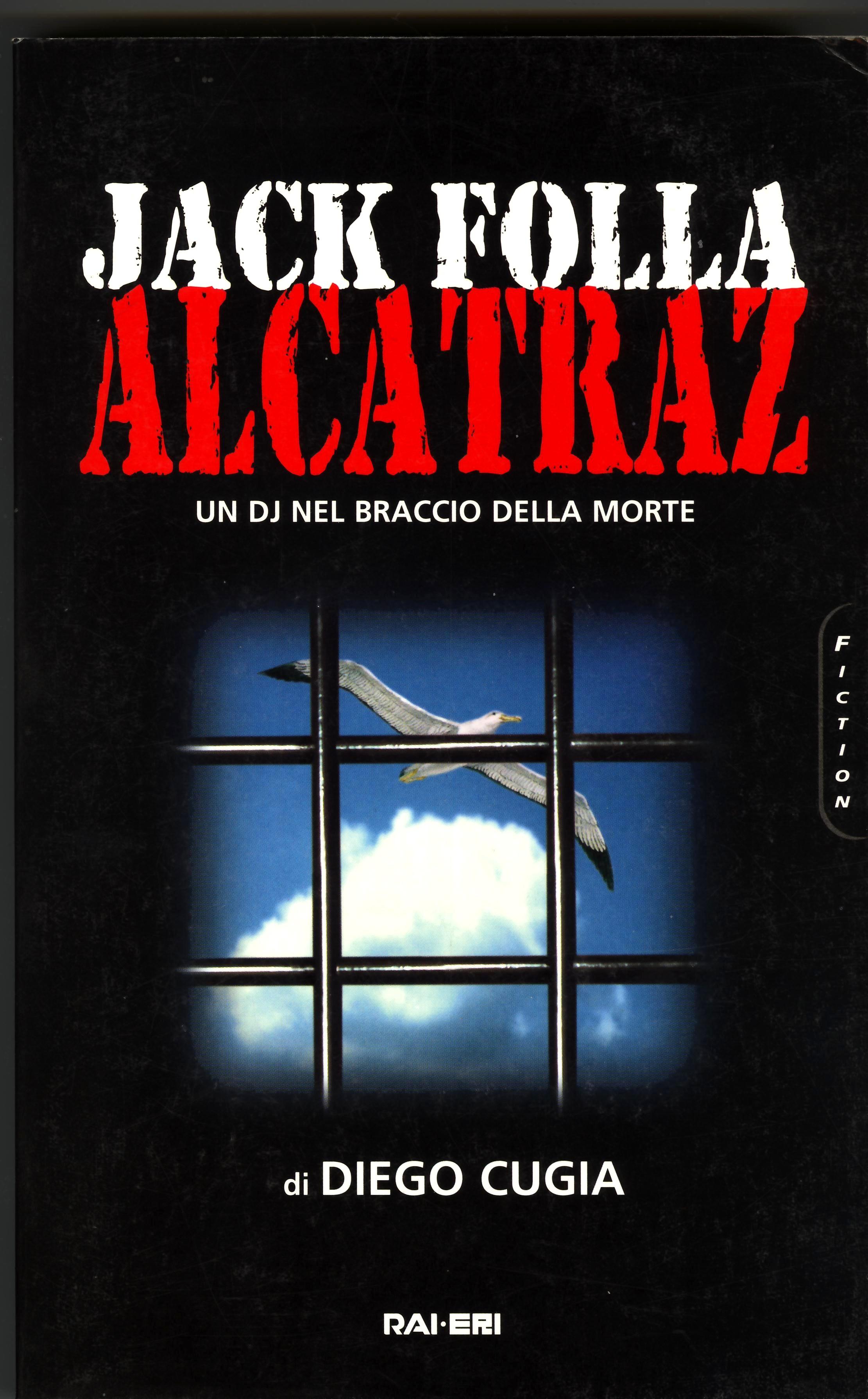 Jack Folla Alcatraz