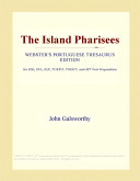 The Island Pharisees (Webster's Portuguese Thesaurus Edition)