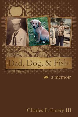 Dad, Dog and Fish