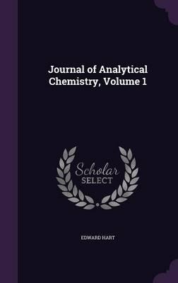 Journal of Analytical Chemistry, Volume 1
