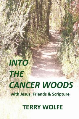 Into the Cancer Woods