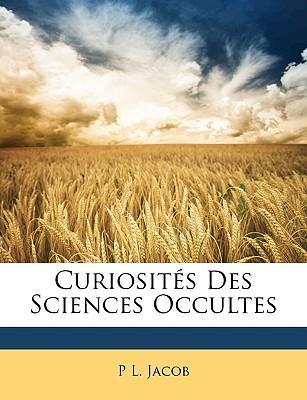 Curiosits Des Scienc...