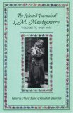 Selected Journals of L.M. Montgomery: vol. IV