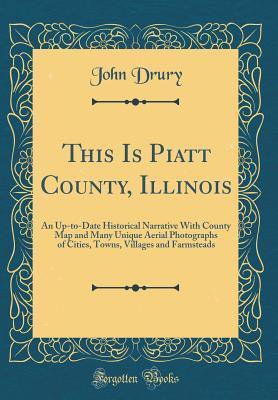 This Is Piatt County, Illinois