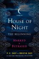 House of Night: The Beginning