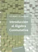 Introducción al álgebra cunmutativa