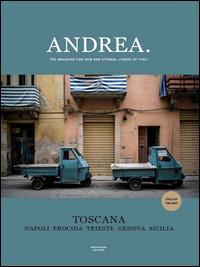Andrea. The magazine for new and eternal lovers of Italy. Ediz. italiana e inglese