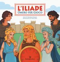 L'Iliade. Omero per ...