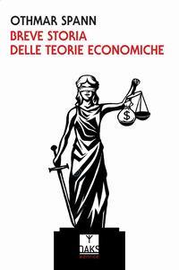 Breve storia delle teorie economiche