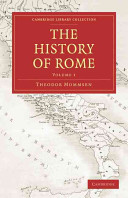 The History of Rome 4 Volume Set in 5 Paperback Parts: Volume Set
