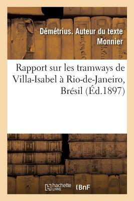 Rapport Sur les Tramways de Villa-Isabel a Rio-de-Janeiro, Bresil