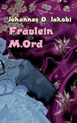 Fräulein M. Ord