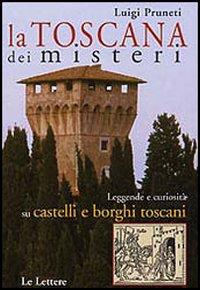 La Toscana dei miste...