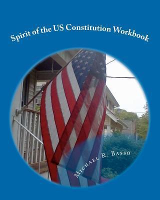 Spirit of the Us Constitution